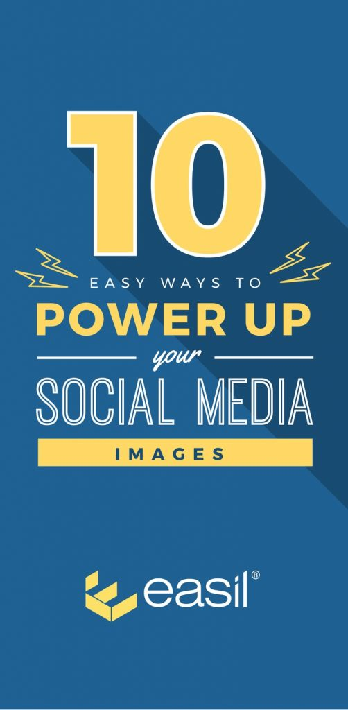 10 Ways to power up your social media images in minutes