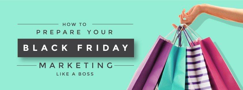 Black Friday / Cyber Monday Marketing Tips
