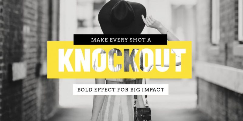 Knockout Text Effect by Easil - 17 Ways to Use Text Effects to Create Stunning Graphics
