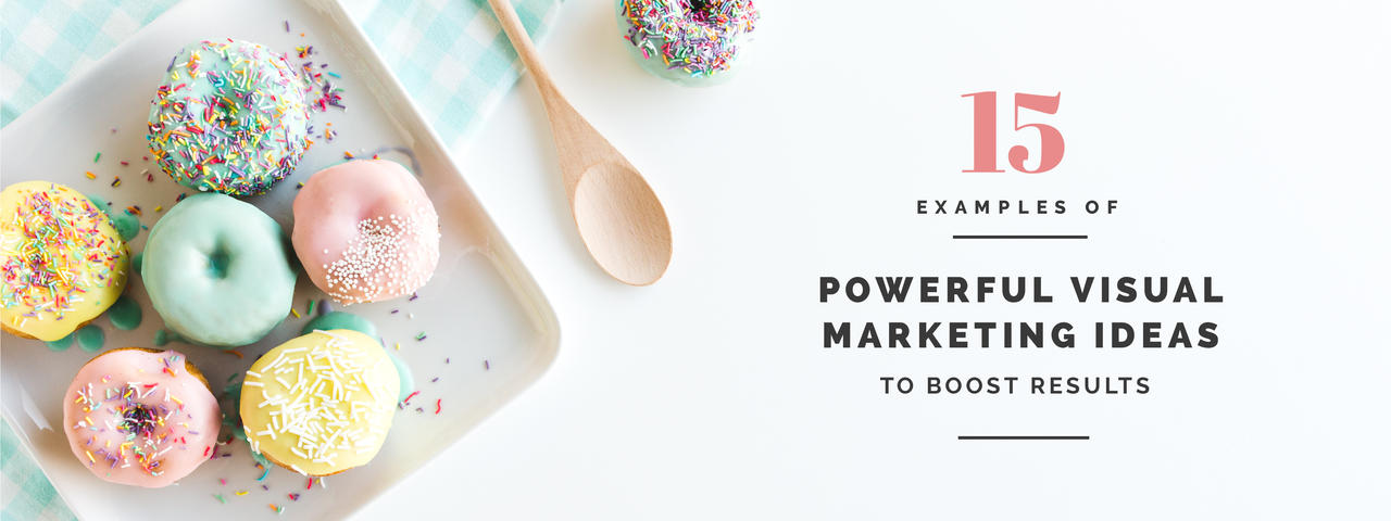 15_Examples_of_Powerful_Visual_Marketing_Ideas_to_Boost_Results_blogheader