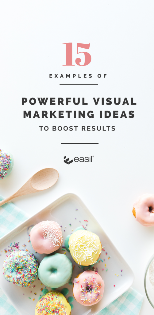 15 Examples of Powerful Visual Marketing Ideas to Boost Results