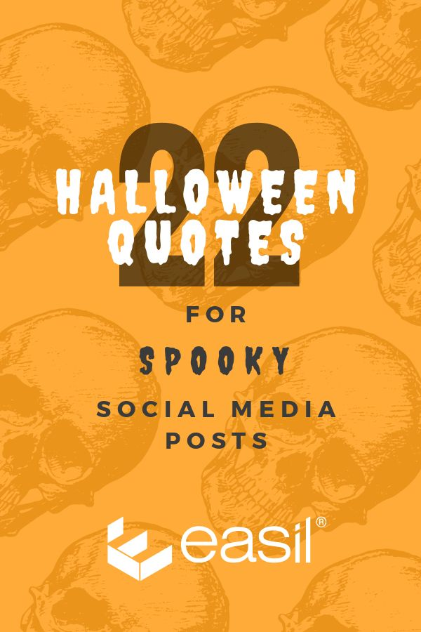 22 Halloween Quotes for Spooky Social Media Posts