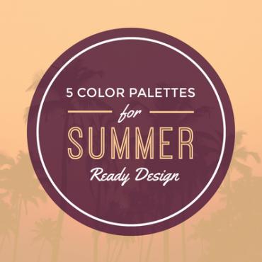 5 Color Palettes for Summer