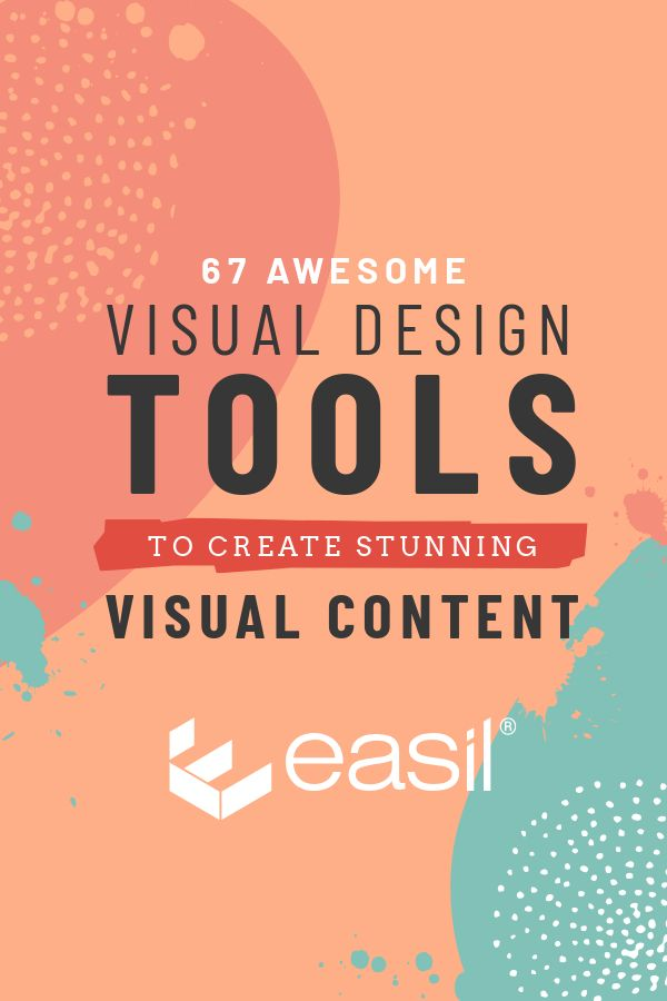 67 Awesome Visual Design Tools to Create Stunning Visual Content