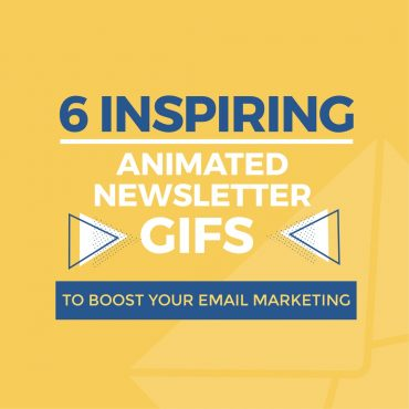 6 Inspiring Animated Newsletter GIFs to Boost Your Email Marketing