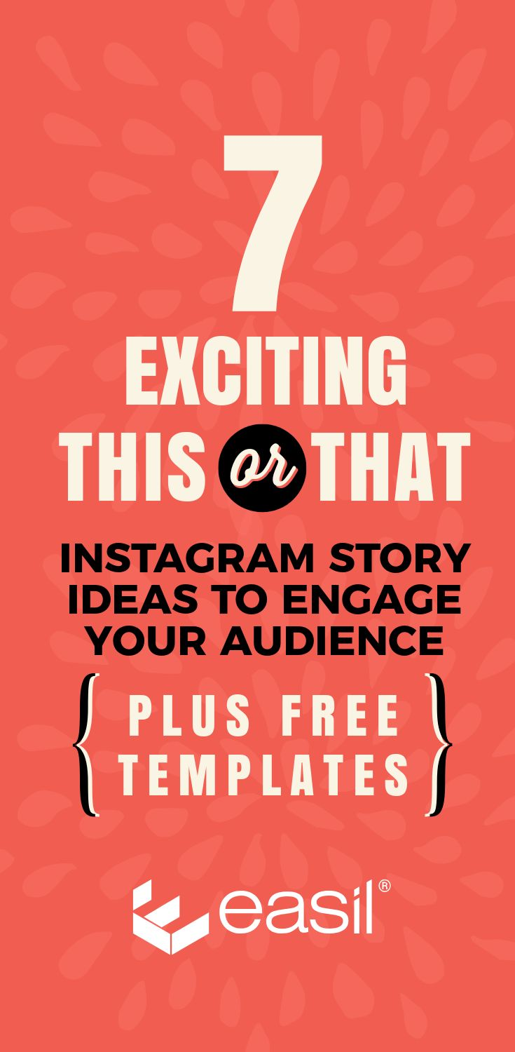 Adventure Story Ideas 7 exciting this or that instagram story ideas to engage your