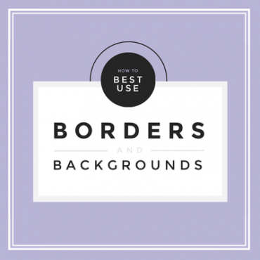 How to use borders and backgrounds