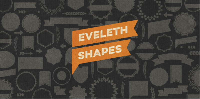 Eveleth Shapes - 73 Best Free Fonts to Create Stunning Designs