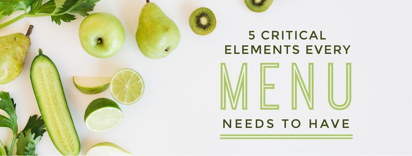 5 Elements every food menu needs to have