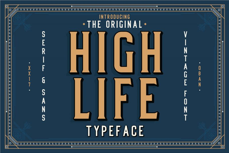 High Life Typeface - 73 Best Free Fonts to Create Stunning Designs