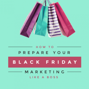 How to prepare your black friday marketing like a boss