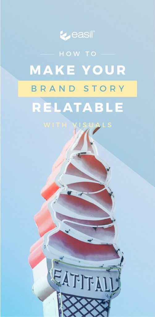 Learn how to make your brand story relatable - get the tips