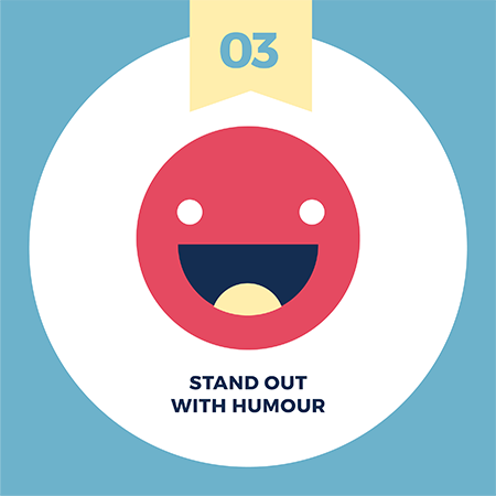 Make your brand story relatable with visuals tip number 3 - stand out with humour