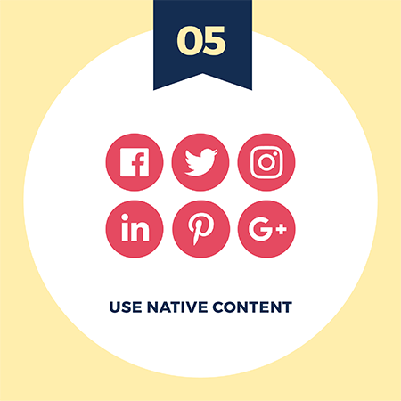 Make your brand story relatable with visuals tip number 5 - use native content