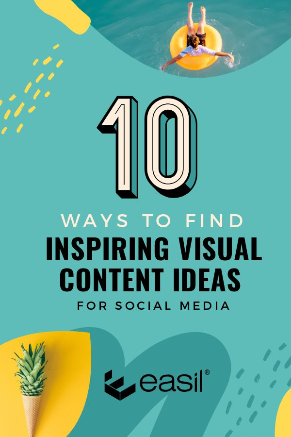 10 Ways to find Inspiring Visual Content Ideas for Social Media