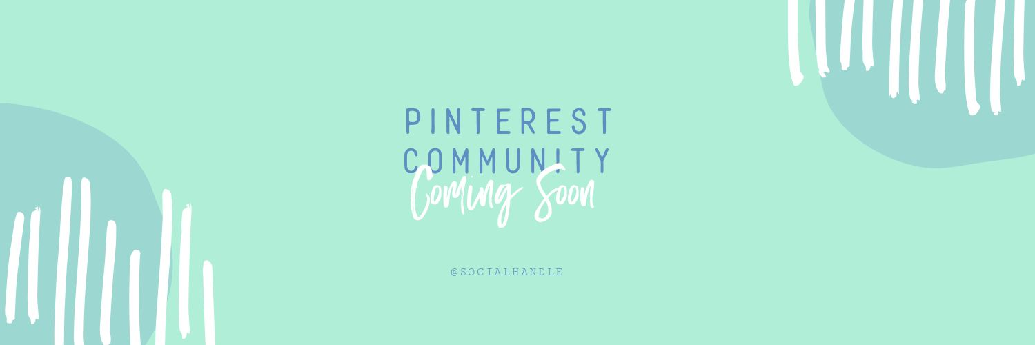 Pinterest Communities Coming Soon Cover Template by Easil - Pinterest Communities - What you need to know (Plus 15 Free Cover Templates)