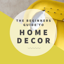 The Beginners Guide to Home Decor - Free social media template on Easil.com