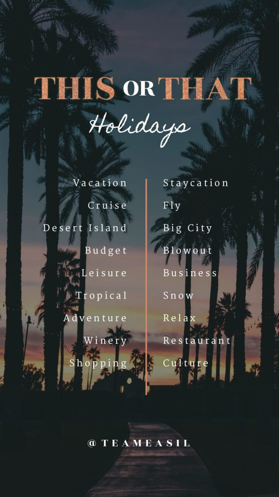 Holiday / vacation theme - This or That Templates - 7 Exciting This or That Instagram Story Templates to Engage Your Audience (Plus Free Templates)