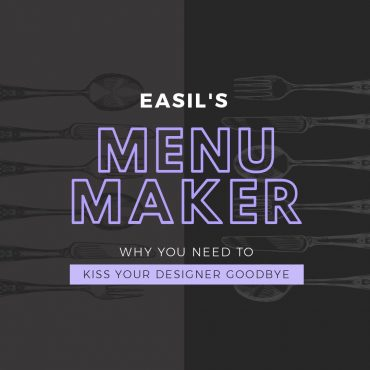 Easil's Menu Maker: Why You Need to Kiss your Designer Goodbye