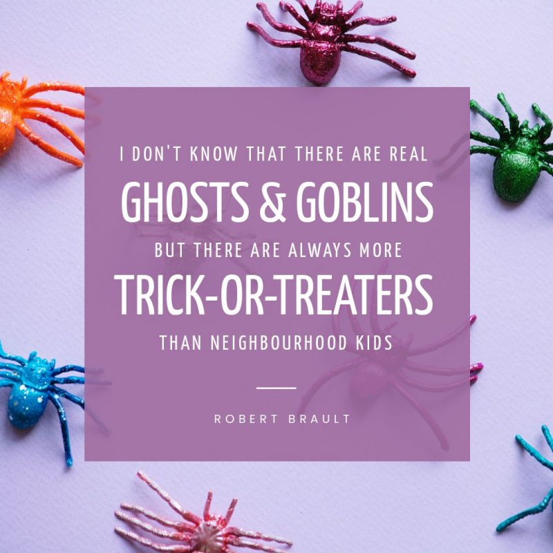 Ghosts and Goblins Halloween Quote by Easil - 22 Halloween Quotes for Spooky Social Media Posts
