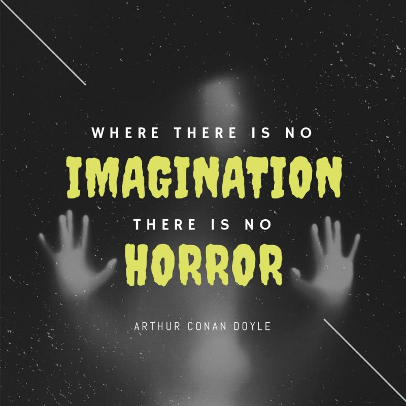 Where there is Imagination there is no Horror - Halloween Quote by Easil - 22 Halloween Quotes for Spooky Social Media Posts #Halloween