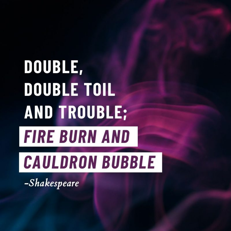 Double Double Toil and Trouble Halloween Quotes by Easil - 22 Halloween Quotes for Spooky Social Media Posts