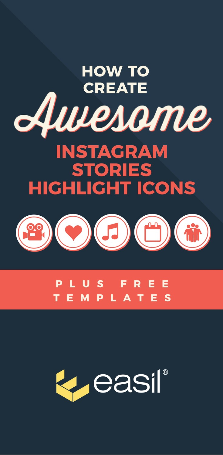 How To Create Awesome Instagram Stories Highlight Icons
