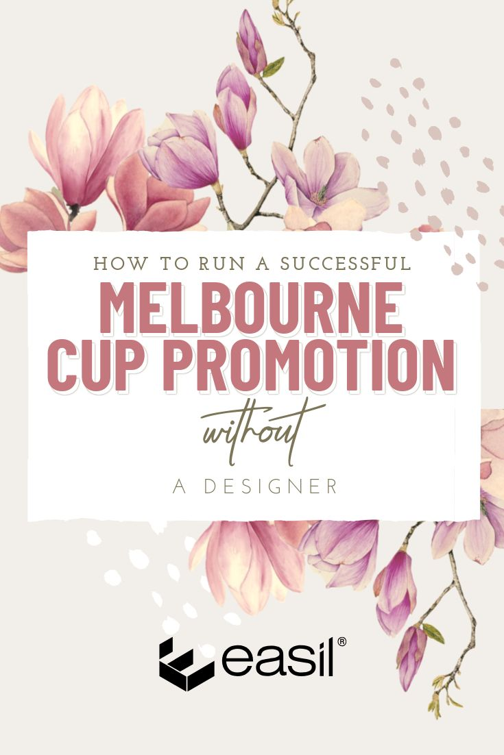 How to run a Successful Melbourne Cup Promotion without a Designer