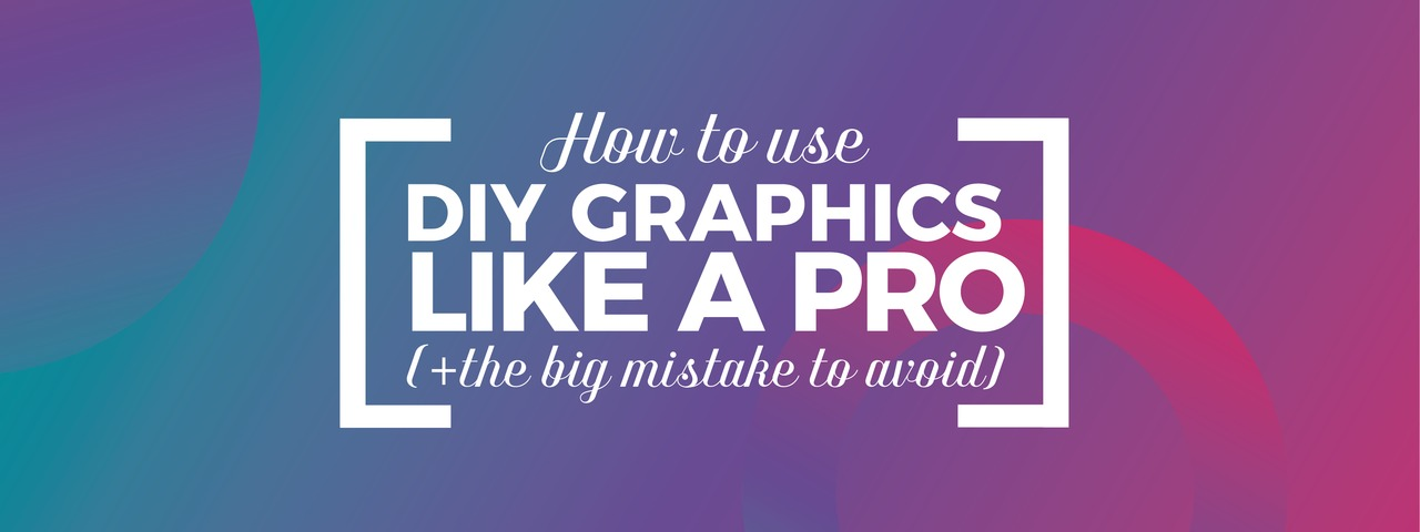 How to Use DIY Graphic Design Templates like a Pro