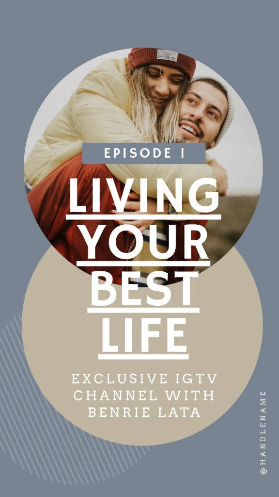Best Life Motivational IGTV Cover Template - 17 Stunning IGTV Templates for your Instagram TV Channel