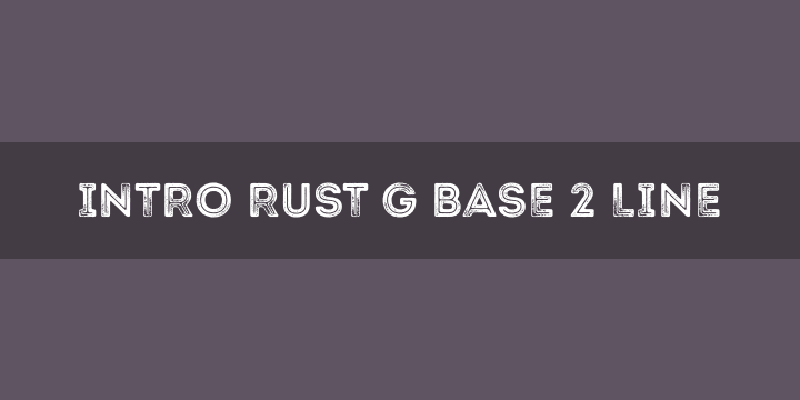 Intro Rust Free Font - 73 Best Free Fonts to Create Stunning Designs