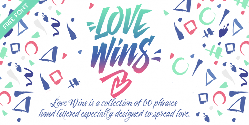 Love Wins Free Font - 73 Best Free Fonts to Create Stunning Designs