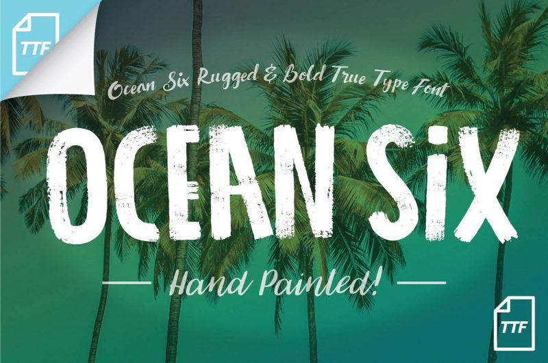 Ocean Six Hand painted text - 73 Best Free Fonts to Create Stunning Designs in 201873 Best Free Fonts to Create Stunning Designs in 2018