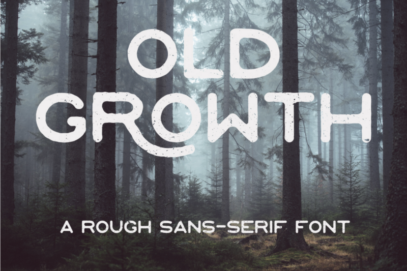 Old Growth Sans-Serif Font - Mindfully Font - 73 Best Free Fonts to Create Stunning Designs