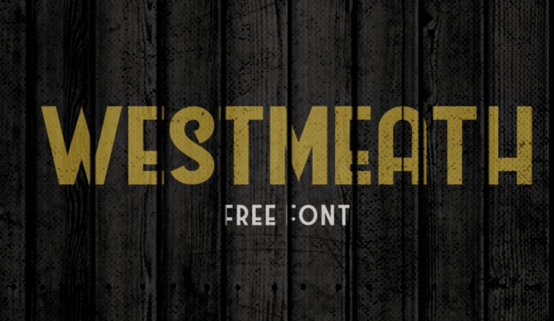 Westmeath Free Font - 73 Best Free Fonts to Create Stunning Designs in 2018